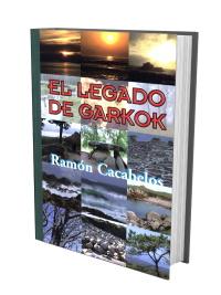 El Legado de Garkok - Ramón Cacabelos