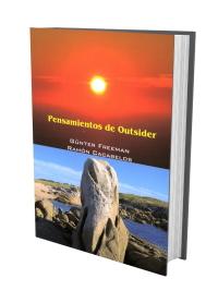 Pensamientos de outsider - Gunter Freeman y Ramón Cacabelos